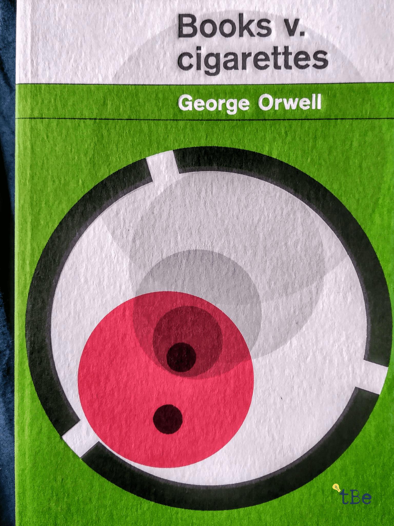George Orwell Books v. cigarettes immagine principale