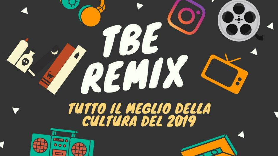 TBE Remix 2019