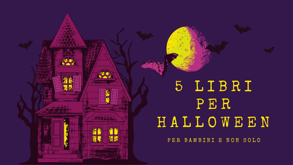 5 libri per halloween per bambini e non solo