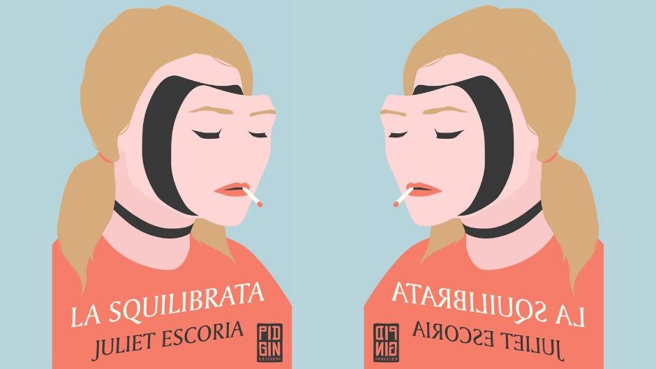 Juliet escoria la squilibrata pidgin edizioni