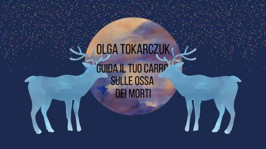Drive Your PlOlga Tokarczuk - Guida il carro sulle ossa dei morti - Bompiani - Premio Nobel Letteratura