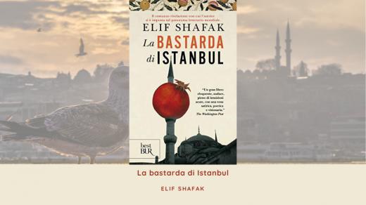 La Bastarda di Istanbul - Elif Shafak Libro