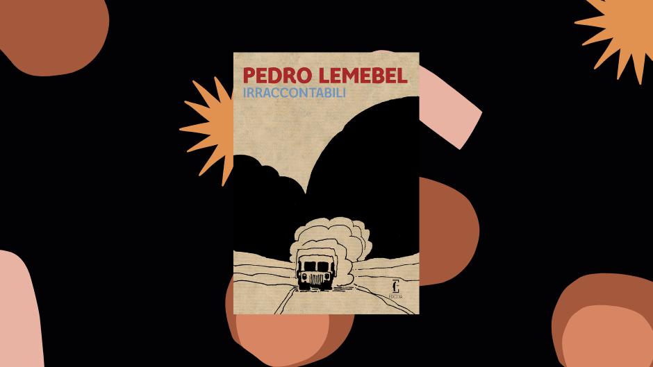 Pedro Lemebel irraccontabili europa ediciones copertina
