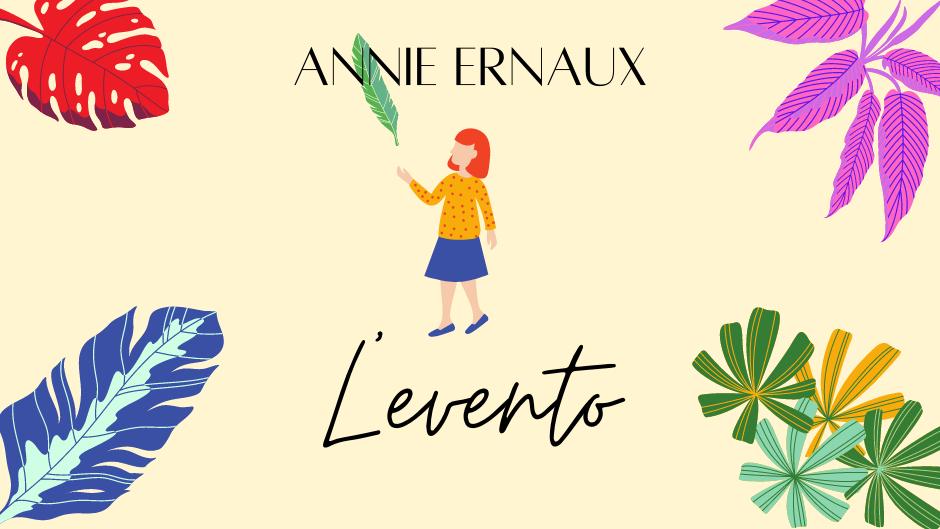 Annie Ernaux – L'evento