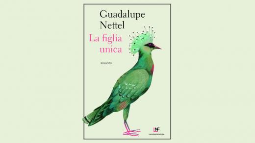 Guadalupe Nettel – La figlia unica